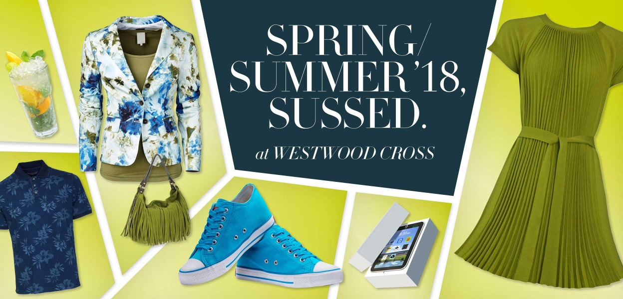 Spring summer sussed at Westwood Cross